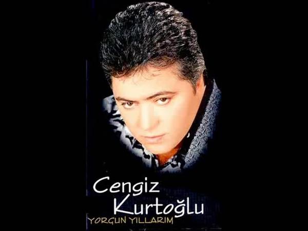 Cengiz Kurtoglu - Yorgun Yillarim