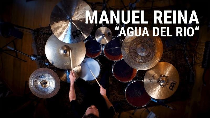 Meinl Cymbals - Manuel Reina - Agua Del Rio