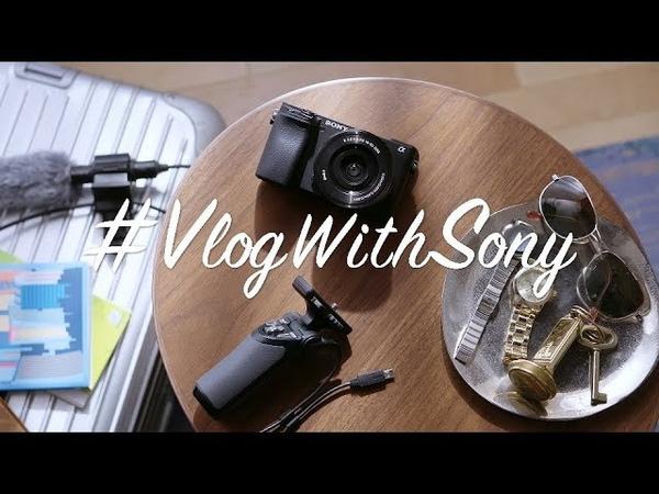 Sony   α   α6400   Vlog With Sony   Travel (Indoor)