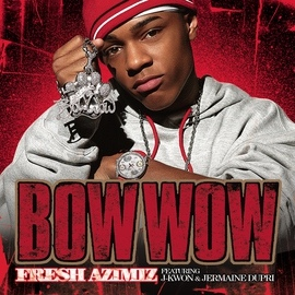 Bow Wow альбом Fresh AZIMIZ (Featuring J-Kwon and Jermaine Dupri)