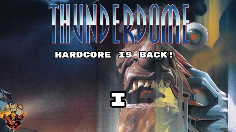 Thunderdome Hardcore is Back Mega Album 1 (HardcoreGabberRave)
