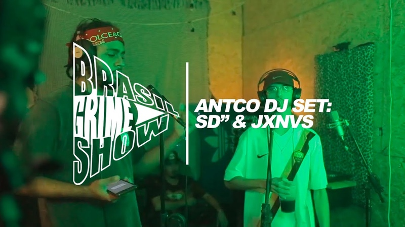 Brasil Grime Show: ANTCO DJ SET, JXNVS, SD''