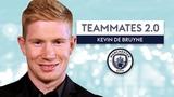 Which Man City player has HORRIBLE dress sense Kevin De Bruyne Teammates 2.0