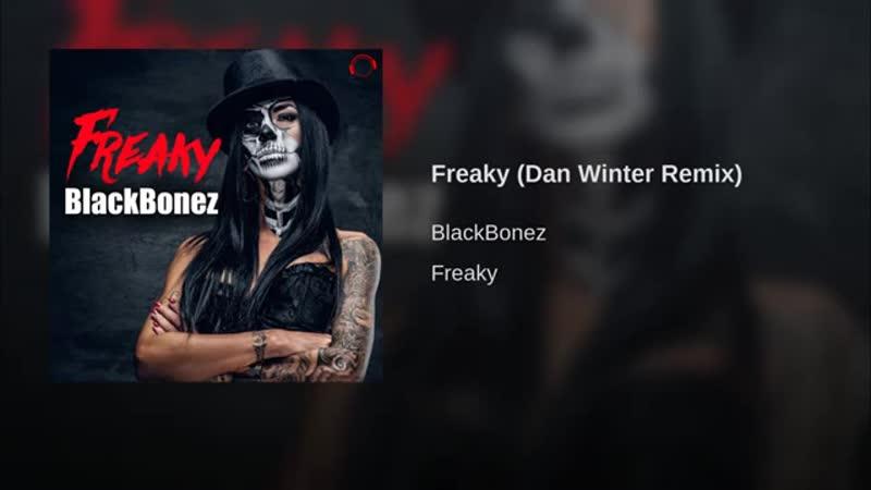 Freaky (Dan Winter Remix)