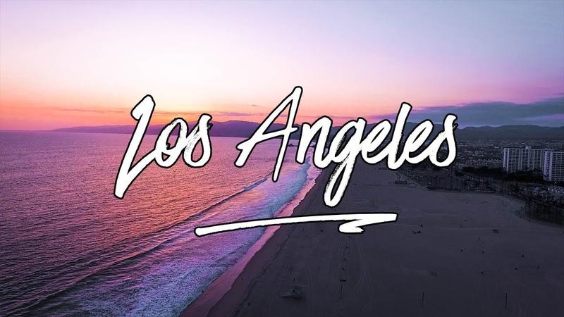 Los Angeles - An Amazing Trip | Yukix Films