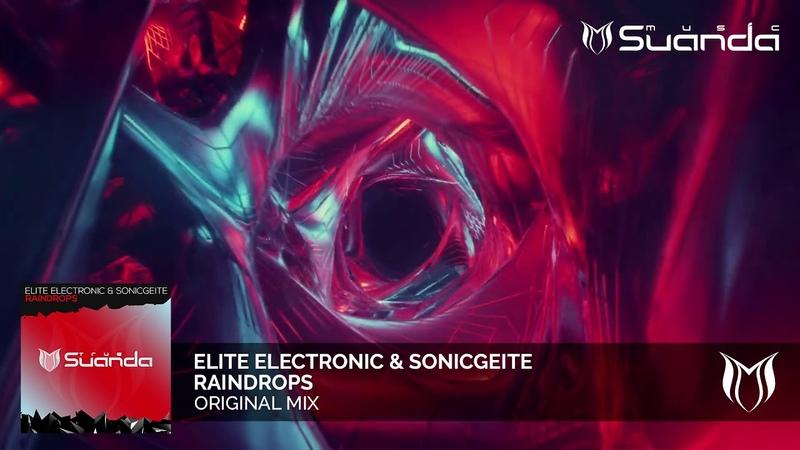 Elite Electronic SonicGeite - Raindrops (Original Mix)