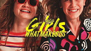 Stranger Things - This Is What Makes Us Girls
