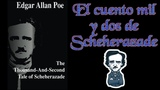 EL CUENTO MIL Y DOS DE SCHEHERAZADE - (Edgar Allan Poe)
