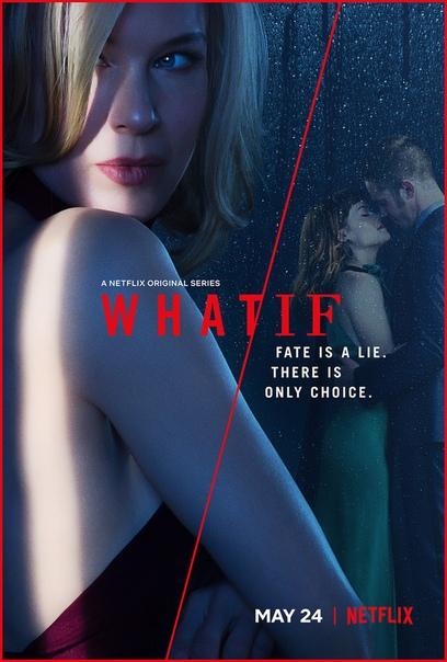 Трейлер сериала What/If («Что/Если») от Netflix. В главной роли Рене Зеллвегер.