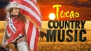 Red Dirt Texas Country Songs Of All Time Best Classic Country Music ABout Texas