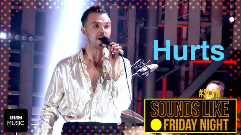 Hurts - Ready To Go ► Sounds Like Friday Night (BBC One, 08.12.2017)