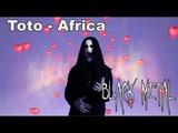 Toto - Africa BLACK METAL