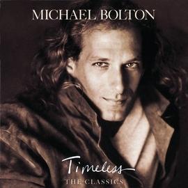 Michael Bolton альбом Timeless (The Classics)