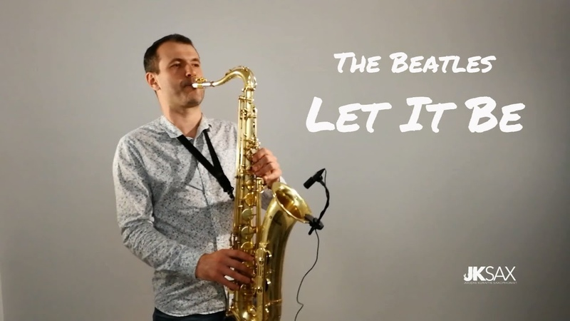 The Beatles - Let It Be (JK Sax Cover)