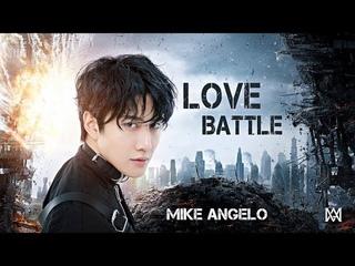 Mike Angelo - LOVE BATTLE OFFICIAL MV