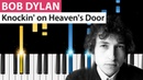 Bob Dylan - Knockin' on Heaven's Door - Piano Tutorial - How to play Knockin' on Heaven's Door