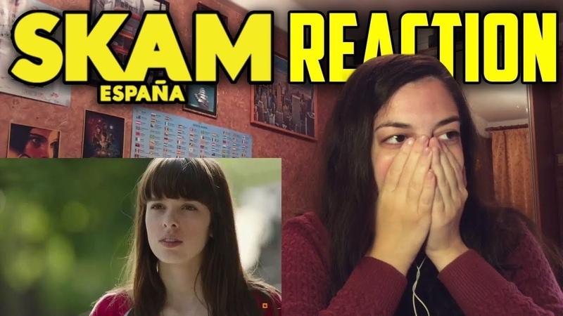 SKAM ESPAÑA REACTION SEASON 1 EPSIODE 1