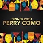 Perry Como альбом Dinner with Perry Como