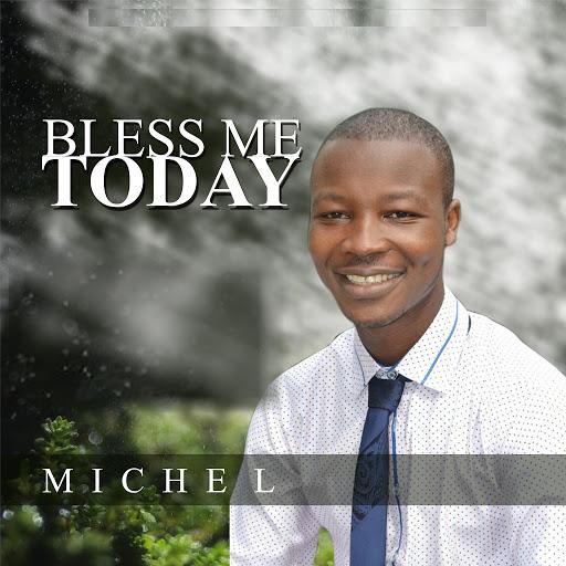 Мишель альбом Bless Me Today