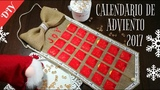 DIY CALENDARIO DE ADVIENTO 2017 Advent calendar 2017 Easy Christmas Ornaments 2017