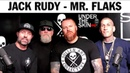 Jack Rudy Mr. Flaks - Under The Skin Podcast Ep.10 SullenTV