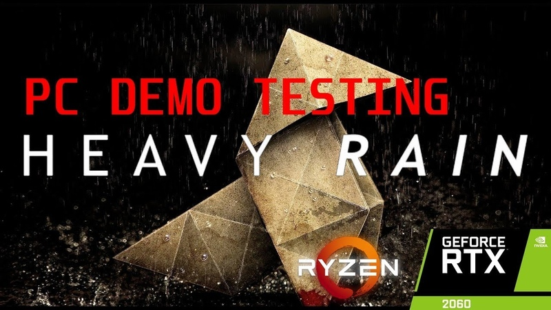 Heavy Rain Demo [PC] - Ryzen 2600x | RTX 2060 FE | 2560x1080 | Ultra Settings