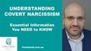 Understanding Covert Narcissism Essential Information You Need To Know