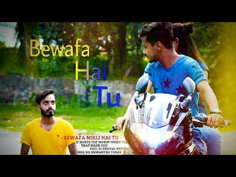 Bewafa Hai Tu   Heart Touching Love Story   Latest Hindi Song   Heart Touching Video