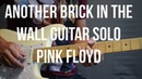Another Brick In the wall Solo Cover Pink Floyd