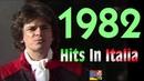 1982 Tutti i più grandi successi musicali in Italia