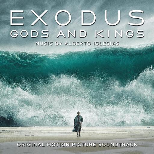 Alberto Iglesias альбом Exodus: Gods & Kings (Original Motion Picture Soundtrack)