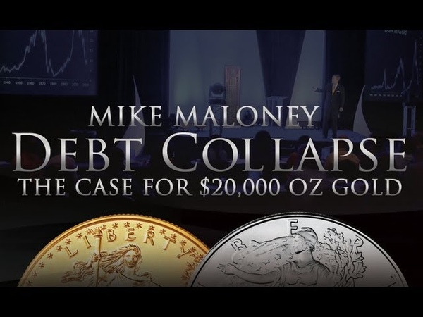 The Case for $20,000 oz Gold - Debt Collapse - Mike Maloney - Silver Gold