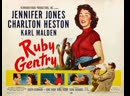 Ruby Gentry 1952 Jennifer Jones Charlton Heston Karl Malden