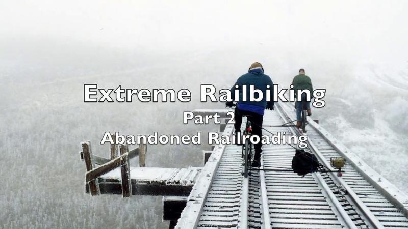 Extreme Railbiking Part 2, Rail Bikes on Abandoned Railroads