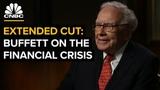 Warren Buffett On The 2008 Crisis CNBC