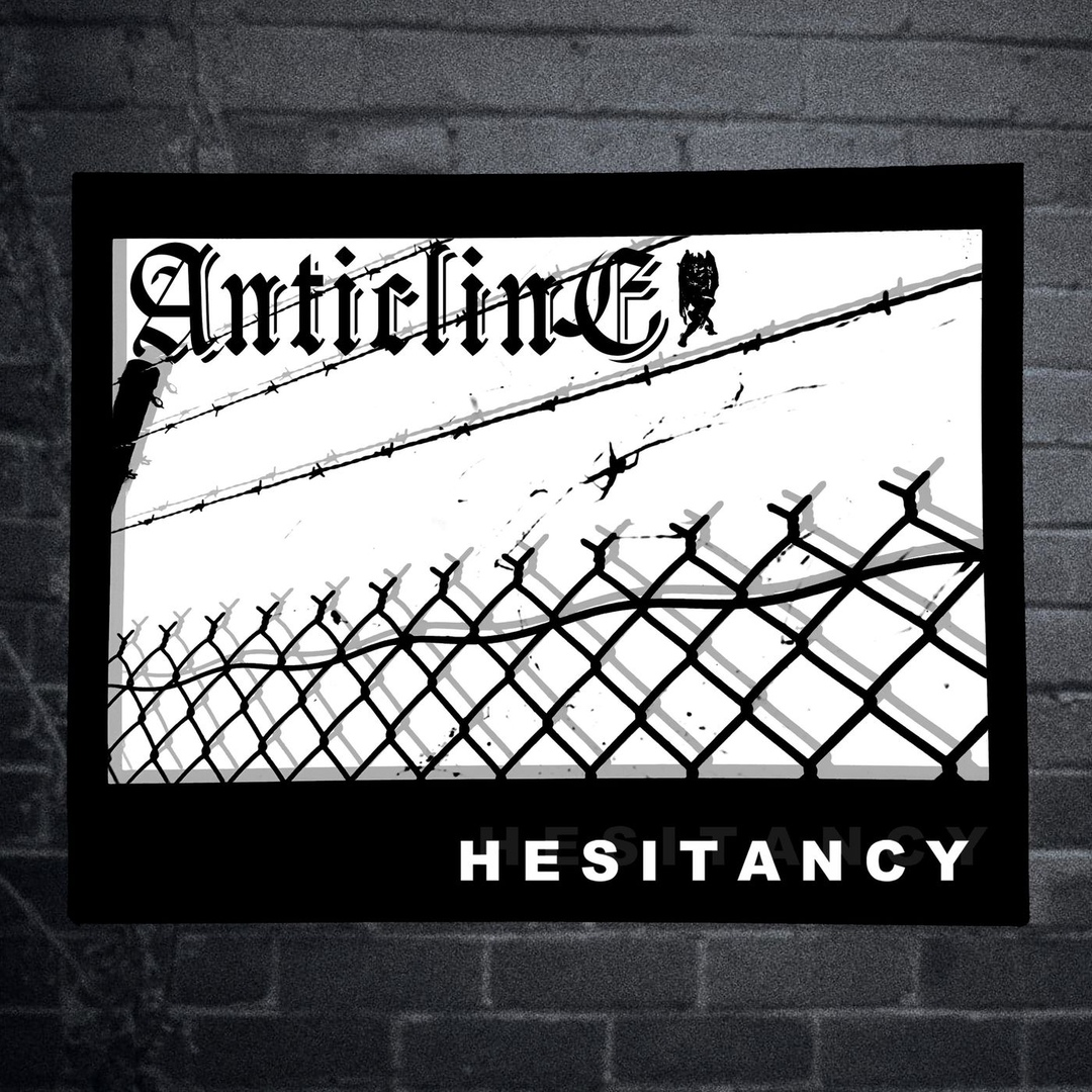 Anticline - Hesitancy [EP] (2018)