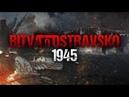 Bitva o Ostravsko 1945 | celý dokument
