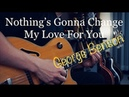 George Benson - Nothing's Gonna Change My Love For You - Vinai T cover