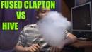 FUSED CLAPTON VS HIVE Тестируем намотки
