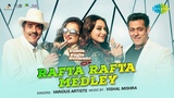 Rafta Rafta Medley | Yamla Pagla Deewana Phir Se | Dharmendra | Shatrughan Sinha | Rekha | Salman