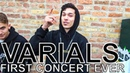 Varials - FIRST CONCERT EVER Ep. 56