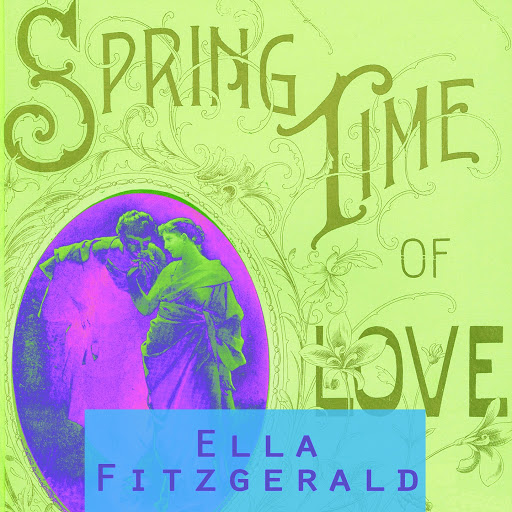 Ella Fitzgerald альбом Spring Time Of Love