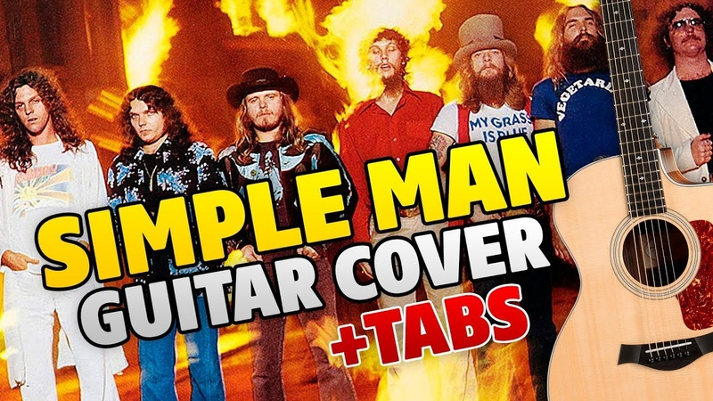 Lynyrd Skynyrd – Simple man (fingerstyle guitar cover with tabs)