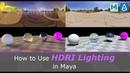 How to Use HDRI Lighting in Maya