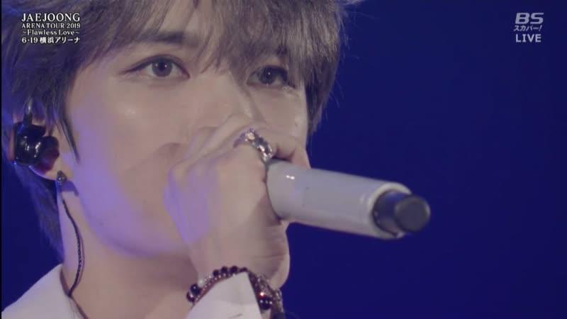 190619 JAEJOONG ARENA TOUR 2019~Flawless Love~at Yokohama Arena -1 Part