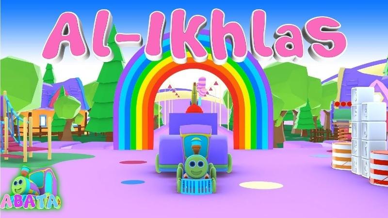 Murottal Juz Amma Al Ikhlas Animation 3D Learning Letters Arabic Alphabet | Abata