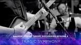 HANSON - STRING THEORY Docuseries - Ep. 8 Tragic Symphony