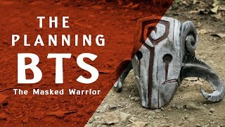 The Masked Warrior - The Planning
