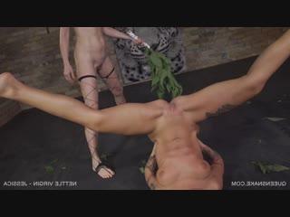 Nettle virgin - jessica, nazryana (26.05.2018), queensnake, bdsm, bondage, torture, sadism, pee, rubber, speculum, whipping