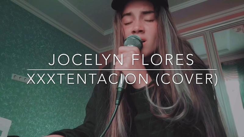 Jocelyn Flores Xxxtentacion cover
